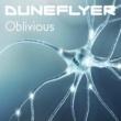 Duneflyer Oblivious