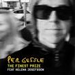 Per Gessle The Finest Prize (feat. Helena Josefsson)