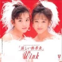 Wink 淋しい熱帯魚(Original Remastered 2018)