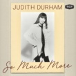 Judith Durham It Takes What It Takes