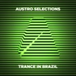 Sunset Austro Selections: Trance in Brazil