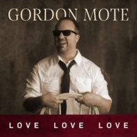 Gordon Mote Let the Ordinary Make You Happy