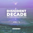 Various Artists Dissident Decade, Vol. 2