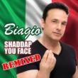 Biagio Shaddap You Face (Remixed)