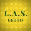 L.A.S. Getto