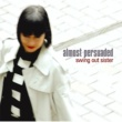 Swing Out Sister アンティル・トゥモロウ・フォーゲッツ