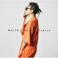 清水 翔太 WHITE