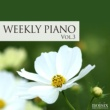 Weekly Piano ウィークリー・ピアノ Vol.3