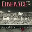 Liberace Liberace at the Hollywood Bowl (The Complete Concert) (Live)