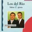 Los Del Rio Sabor y .. Gloria