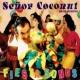 セニョール・ココナッツ Fiesta Songs