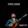 Korby Lenker/Liz Longley If You Love Somebody