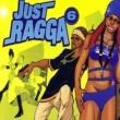 Bounty Killer Just Ragga Volume 6