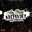 Bounty Killer Any Means Necessary