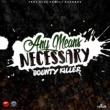 Bounty Killer Any Means Necessary