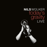 Nils Wülker Today's Gravity (Live)