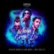 Dimitri Vegas & Like Mike/Wiz Khalifa When I Grow Up (feat.Wiz Khalifa)