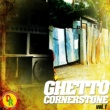 Various Artists Ghetto Cornerstone, Vol. 1
