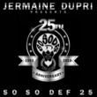 Anthony Hamilton Jermaine Dupri Presents... So So Def 25