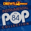 The Hit Crew Drew's Famous Instrumental Pop Collection [Vol. 84]