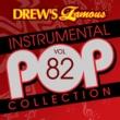 The Hit Crew Drew's Famous Instrumental Pop Collection [Vol. 82]