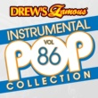 The Hit Crew Drew's Famous Instrumental Pop Collection [Vol. 86]