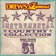 The Hit Crew Drew's Famous Instrumental Country Collection [Vol. 51]