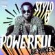 Stylo G Powerful [Cahill Tropics Edit]