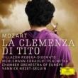 """ローランド・ビリャソン/ヨーロッパ室内管弦楽団/ヤニック・ネゼ=セガン Mozart: La clemenza di Tito, K. 621 / Act 1 - """"Del più sublime"""" [Live]"""