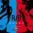 オーイシマサヨシ ウルトラマンR/B オープニング主題歌 Hands TV size