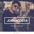 Josh Acosta Bndita Mujer
