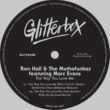Ron Hall & The Muthafunkaz The Way You Love Me (feat. Marc Evans) [Dim's T.S.O.P. Version - Dimitri from Paris Glitterbox Retouch]