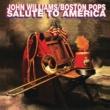 ジョン・ウィリアムズ/ボストン・ポップス・オーケストラ Salute To America