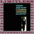 Coleman Hawkins Quartet Go Li'l Liza