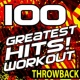 Workout Music 100 Greatest Hits! Workout - Throwback