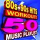 Workout Music 50 80s + 90s Hits Workout! Music Playlist