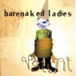 Barenaked Ladies Stunt (20th Anniversary Edition)