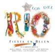 Los Del Rio Fiesta en Belen