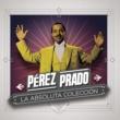 Pérez Prado y Su Orquesta Patricia