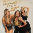 Runaway June Buy My Own Drinks