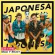 Mau y Ricky Japonesa
