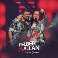 Relber & Allan O Céu é o Cobertor (Ao Vivo)
