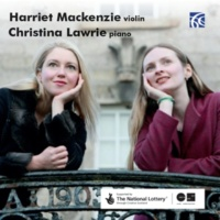 Harriet Mackenzie&Christina Lawrie Violin Sonata No. 1 in F Minor, Op. 80: III. Andante