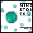 Relaxing Piano Crew Mind Stones - Jazz Piano For Work & Study