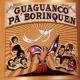 Various Guanguanco Pa' Borinquen