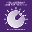 DJ Dan&Mike Balance Shake That