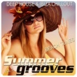 Various Artists Summer Grooves, Vol. 5 (Deep House & Ibiza Chill out Beach Tunes)