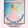 Banda Santa Cruz El Profeta