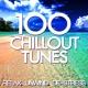 Workout Music 100 Chillout Tunes - Relax. Unwind. De-Stress.