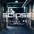 Eclipse Killing Me